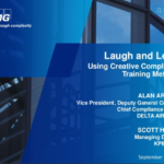 Laugh and Learn: Using Creative Compliance Training Methods [SlideShare]
