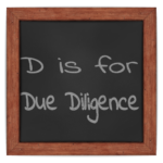 D is for Due Diligence