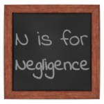 N is for Negligence