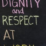 Invitation for Dignity and Respect in the Workplace