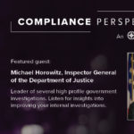 Michael Horowitz on Conducting High Profile Internal Investigations Part 2 [Podcast]