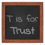 T is for Trust